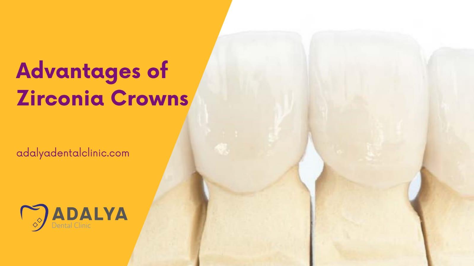 advantages of zirconia crowns